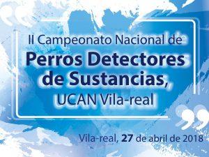 Cartel II Campeonato de perros detectores UCAN Vila-real 2018